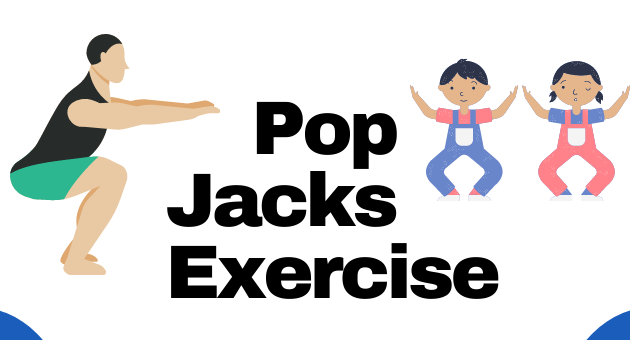 What is Pop Jacks Exercise and the Benefits of Pop Jacks Exercise